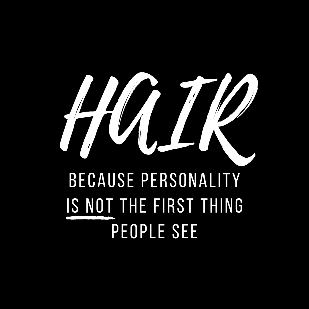 Personality is not the first thing people see!